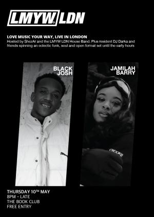 LMYW LDN x Black Josh x Jamilah Barry