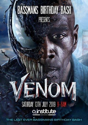 BASSMANS BIRTHDAY BASH presents VENOM - THE LAST EVER BIRTHDAY BASH
