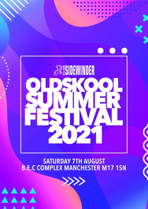 Sidewinder Oldskool Summer Festival 2021