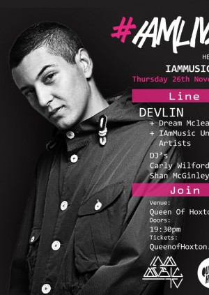 #IAmLive presents DEVLIN + support