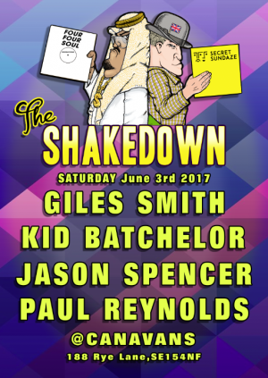The Shakedown with Giles Smith, Kid Batchelor, Paul Reynolds & Jason Spencer