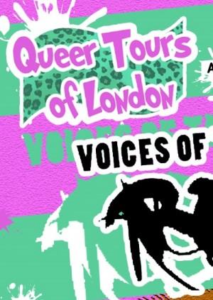 Queer Tours for London - Voices of the Revolution