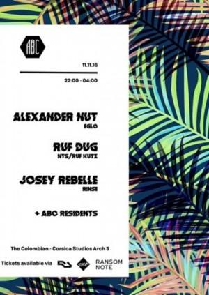 ABC presents...Alexander Nut, Ruf Dug & Josey Rebelle