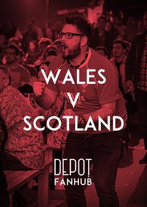 DEPOT FANHUB Presents: Autumn Internationals - Wales Vs Scotland