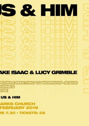 Us & Him with Jake Isaac & Lucy Grimble