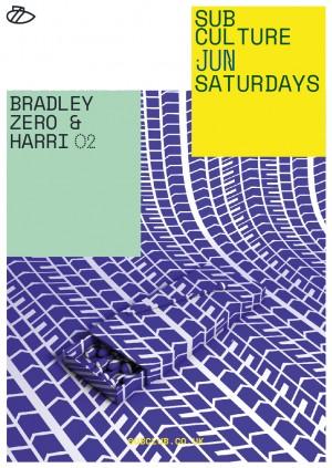 Subculture・Bradley Zero & Harri