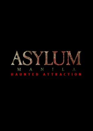 Asylum Manila (Haunted Attraction)