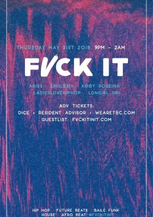 Fvck It Launch