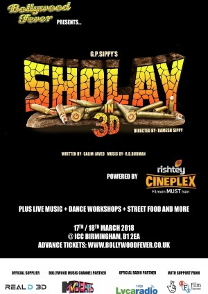 BOLLYWOOD FEVER PRESENTS SHOLAY IN 3D POWERED BY RISHTEY CINEPLEX