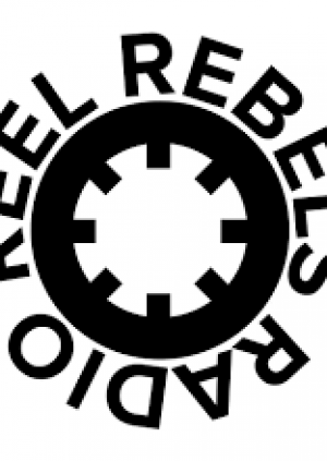 Reel Rebels Radio: Friday Night Session