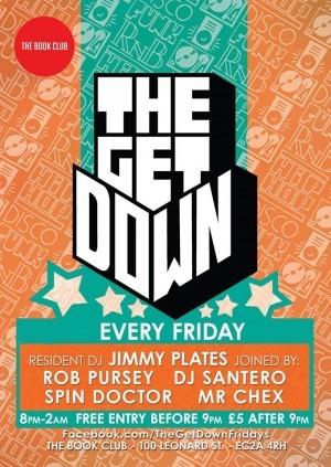 The Get Down w/ Jimmy Plates & Santero