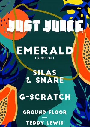 Just Juice: Emerald (Rinse FM)