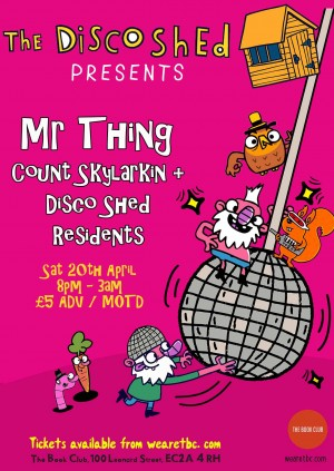 Disco Shed w/ Mr Thing