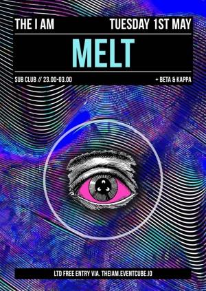 I AM - MELT