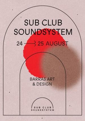 SUB CLUB SOUNDSYSTEM 2019