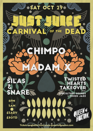 Just Juice Carnival of the Dead w/ Chimpo & Madam X