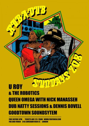 Ruba dub Sunday with U_Roy and Queen Omega