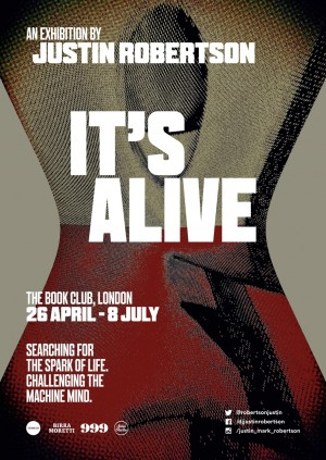 Exhibition Launch: 'It's Alive' by Justin Robertson