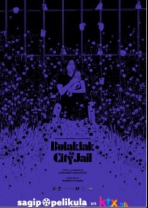 BULAKLAK SA CITY JAIL
