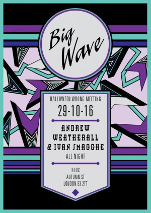 Big Wave - Halloween Wrong Meeting :: Andrew Weatherall & Ivan Smagghe