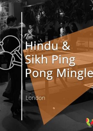 Hindu & Sikh Ping Pong Mingle