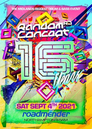 Random Concept presents 16 Years • Midlands Biggest D&B Event