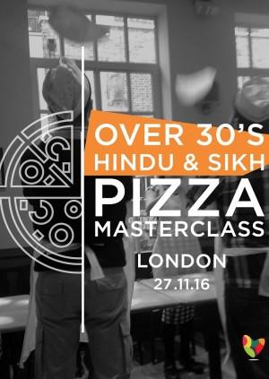 Over 30's Hindu & Sikh Pizza Masterclass
