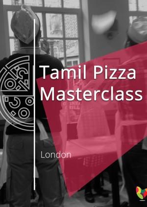 Tamil Pizza Masterclass