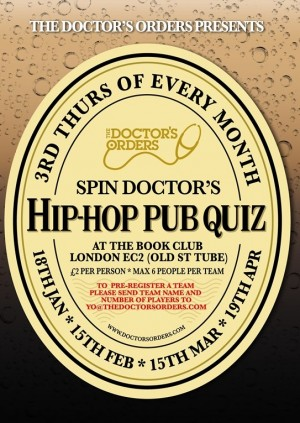 Spin Doctor's Hip-Hop Pub Quiz & Midweek Marauders party