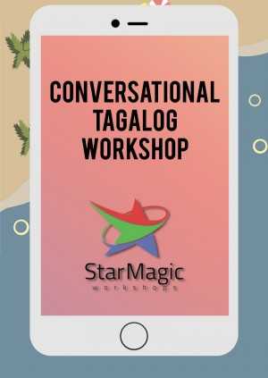 Star Magic Workshops (Conversational Tagalog)