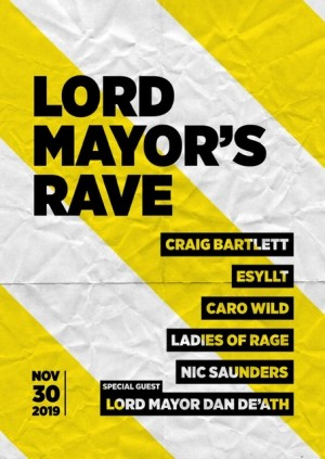 Lord Mayor's Rave
