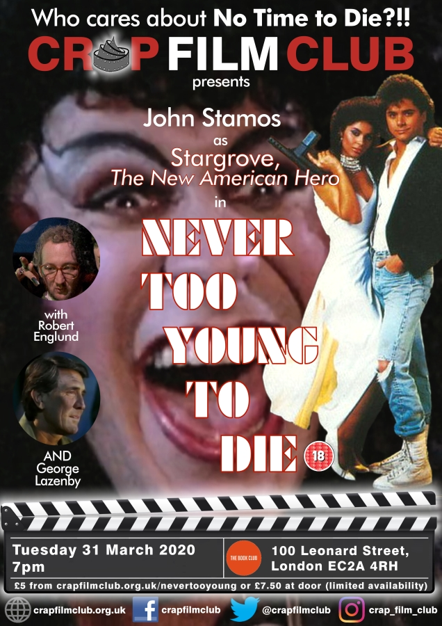 Crap Film Club presents NEVER TOO YOUNG TO DIE