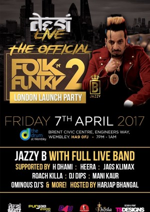 The Official Jazzy B London Launch Party for 'Folk N Funky 2'!