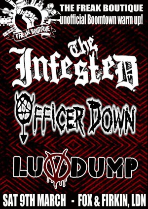 The Infested, Officer Down,Luvdump