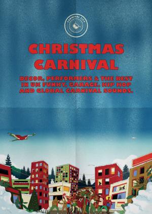 Christmas Carnival City - Afrobeats, Garage, Hip Hop, Bass & more!