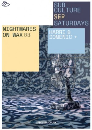 Subculture・Nightmares On Wax・Sub Club