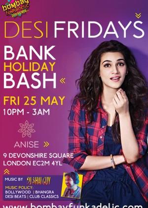 Desi Fridays Bank Holiday Bash