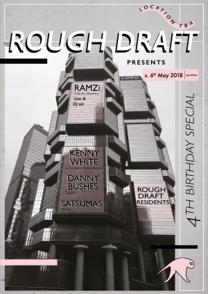 Rough Draft 4th Birthday w/ Ramzi, Kenny White, Danny Bushes, Satsumas & RD Rezido's