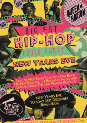 BIG FAT HIP HOP HOUSE PARTY NYE