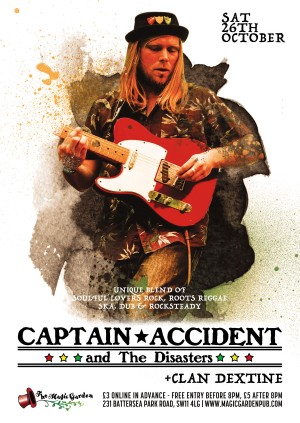 Captain Accident & the Disasters + DJ Clan Dextine