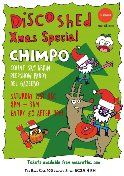 Disco shed Xmas Knees up w/ Chimpo
