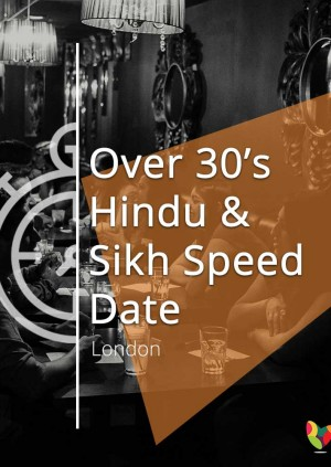 Over 30's Hindu & Sikh Speed Date