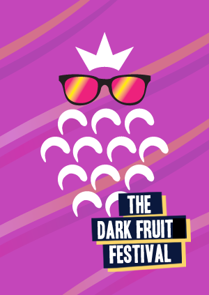 The Dark Fruit Festival