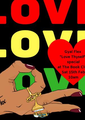 Gyal Flex - Love Thyself Special