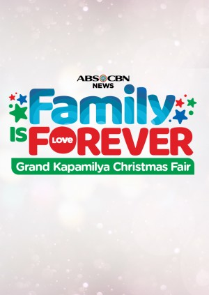 Family is Forever: Grand Kapamilya Christmas Fair 2019