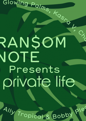 Ransom Note Presents Private Life