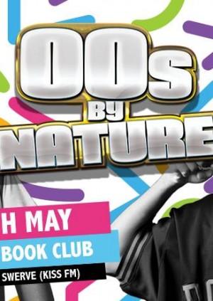 00sByNature w/ DJ Swerve (Kiss FM)