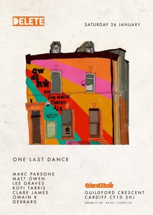 Delete presents One Last Dance : Gwdihw