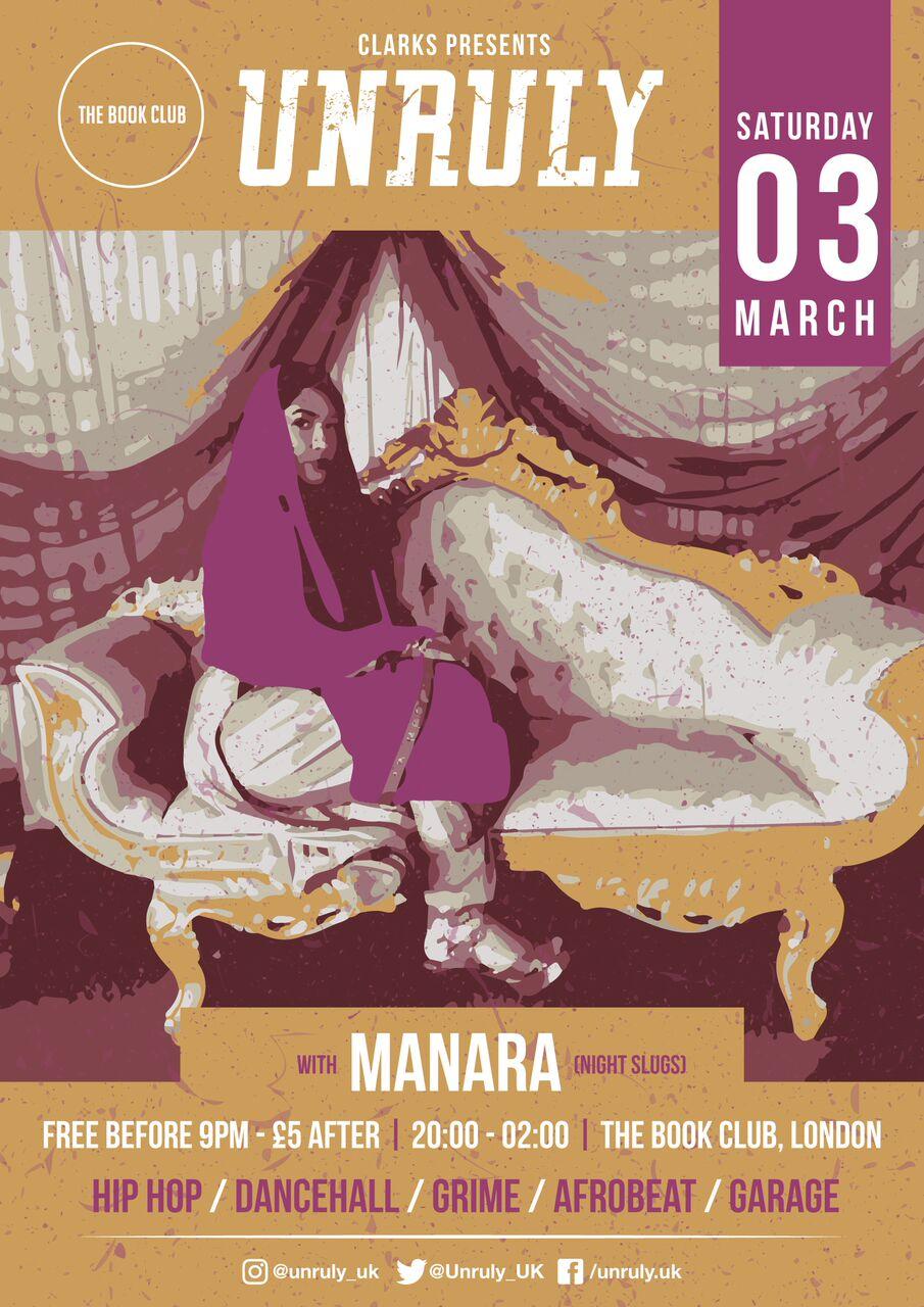 Unruly w/ Manara (Night Slugs)