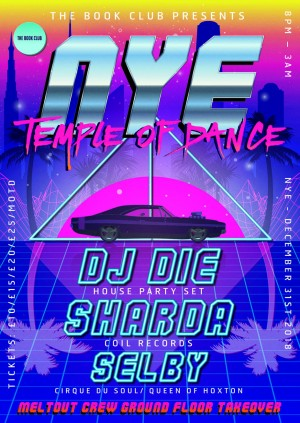 NYE Temple of Dance w/ DJ Die, Sharda, SElby & Meltout Crew